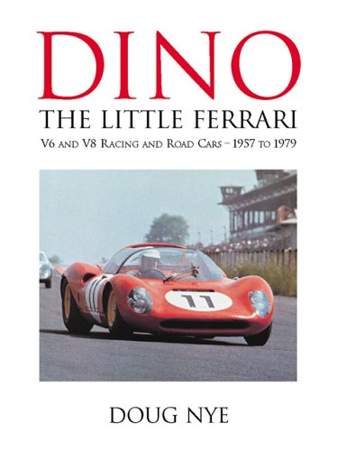 9780760320105: Dino, the little Ferrari: V6 and V8 racing and road cars, 1957 to 1979