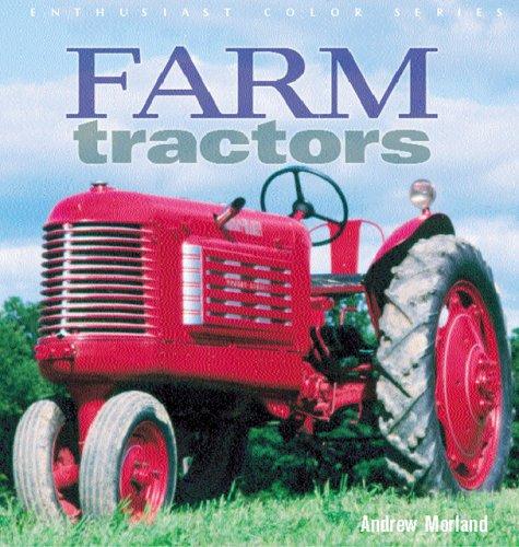 9780760320136: Farm Tractors (Enthusiast Color)