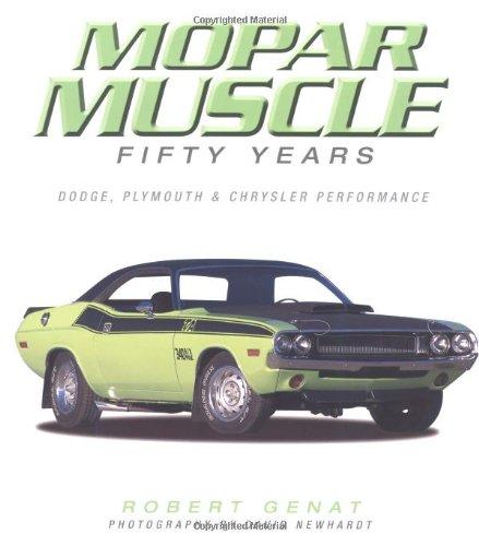 MOPAR Muscle (9780760320167) by Robert Genat