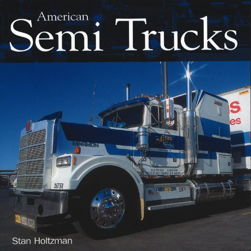 9780760320211: American Semi Trucks -ECS Special Truck Stop Edition (Crestline)
