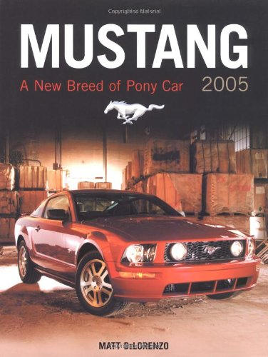 9780760320396: Mustang 2005: A New Breed of Pony Car (Launch book)