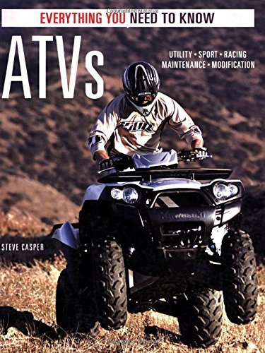 9780760320426: ATVs: Everything You Need to Know (Everything You Need to Know)