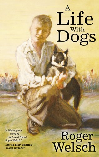 9780760320457: A Life With Dogs