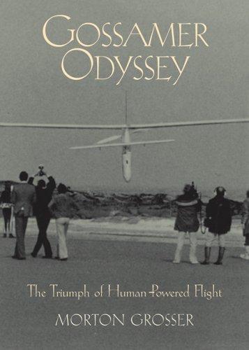 9780760320518: Gossamer Odyssey: The Triumph of Human-Powered Flight