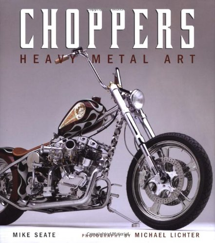 9780760320532: Choppers: Heavy Metal Art