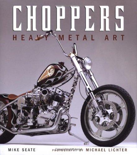 9780760320532: Choppers: Heavy Metal Art
