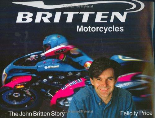 9780760320563: Britten Motorcycles: The John Britten Story