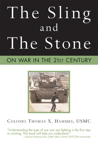 9780760320594: The Sling and the Stone: On War in the 21st Century