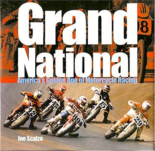 9780760320648: Grand National: America's Golden Age of Motorcycle Racing