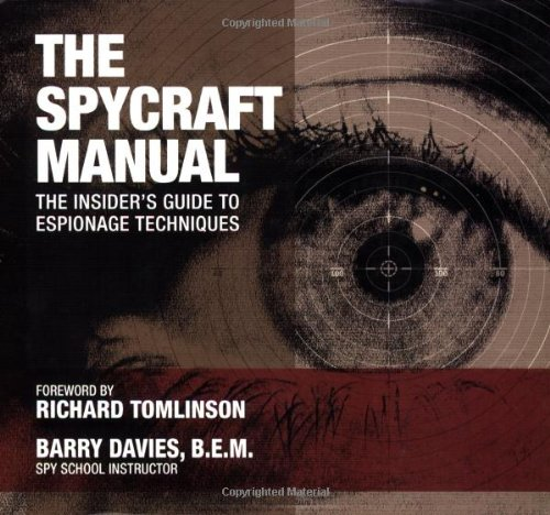 9780760320747: The Spycraft Manual: The Insider's Guide to Espionage Techniques