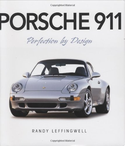 9780760320921: Porsche 911: Perfection by Design