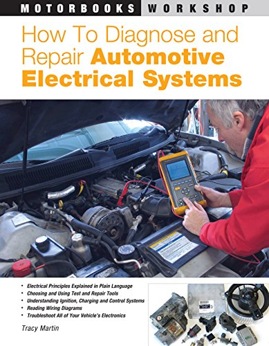9780760320990: How to Diagnose and Repair Automotive Electrical Systems (Motorbooks Workshop)