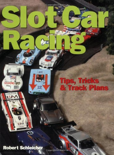 9780760321010: Slot Car Racing: Tips,Tricks & Track Plans