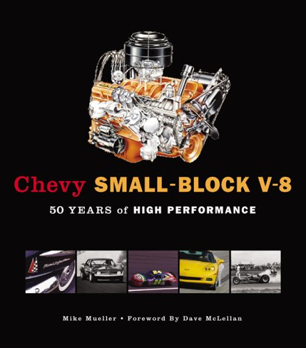 9780760321034: Chevy Small-Block V-8: 50 Years of High Performance (10 X 10)