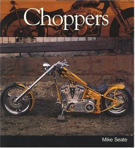 9780760321485: Choppers (Enthusiast Color Series)
