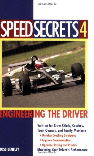 Speed Secrets 4: Engineering the Driver: Bentley, Ross
