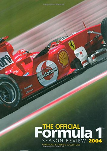9780760321744: The Official Formula 1 Season Review 2004