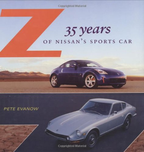 9780760321812: Z: 35 Years of Nissan's Sports Car