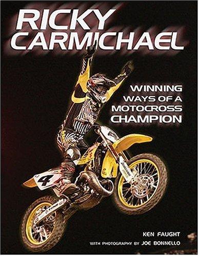 9780760321881: Ricky Carmichael: Winning Ways of a Motocross Champion