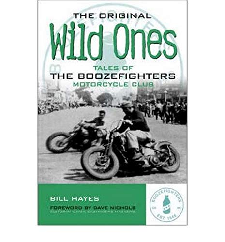 9780760321935: The Original Wild Ones: Tales of the Boozefighters Motorcycle Club