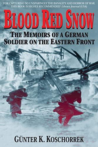 9780760321980: Blood Red Snow Memoirs German