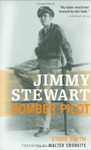 Jimmy Stewart: Bomber Pilot: Smith, Starr &