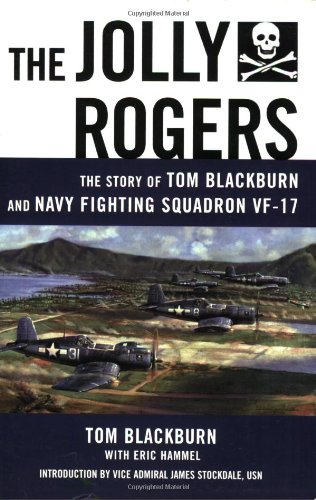 9780760322000: The Jolly Rogers: The Story of Tom Blackburn and Navy Fighting Squadron VF-17