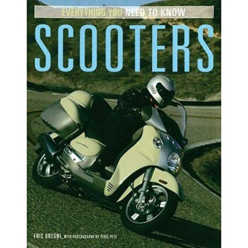 9780760322178: Scooters: Everything You Need to Know