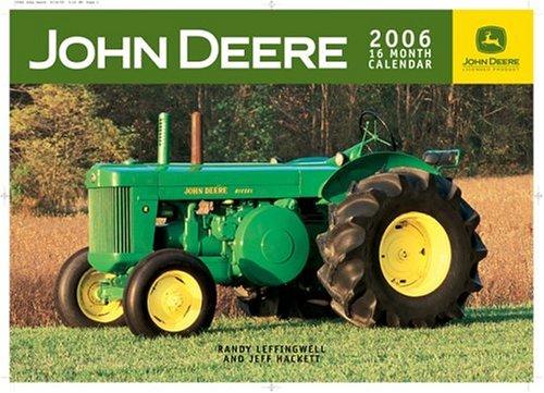 John Deere Farm Tractors 2006 Calendar: Randy Leffingwell