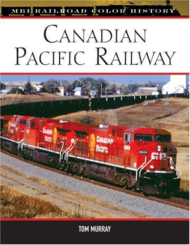 9780760322550: Canadian Pacific Railway (MBI Railroad Color History)