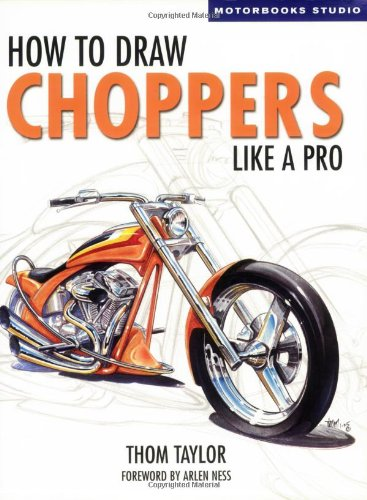 9780760322604: How to Draw Choppers Like a Pro (Motorbooks Studio)