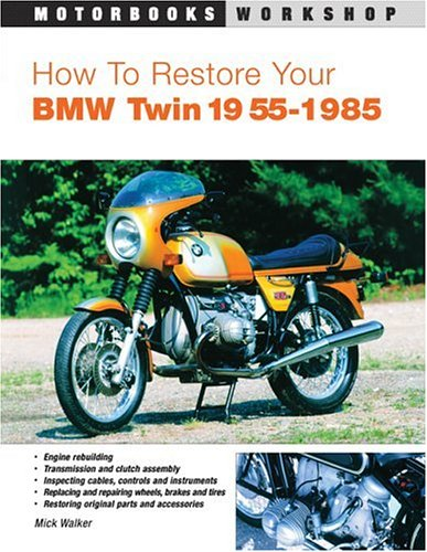 9780760322628: How To Restore Your BMW Twin: 1955-1985 (Motorbooks Workshop)