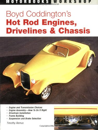 9780760322659: Boyd Coddington's Hot Rod Engines, Drivelines & Chassis (Motorbooks Workshop)