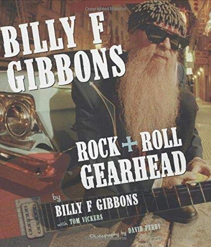 9780760322697: Billy F Gibbons: Rock + Roll Gearhead