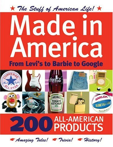 9780760322703: Made in America: From Levi's to Barbie to Google