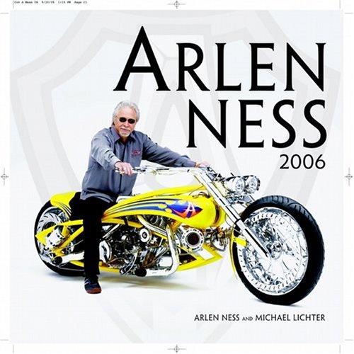 9780760322833: Arlen Ness 2006 Calendar
