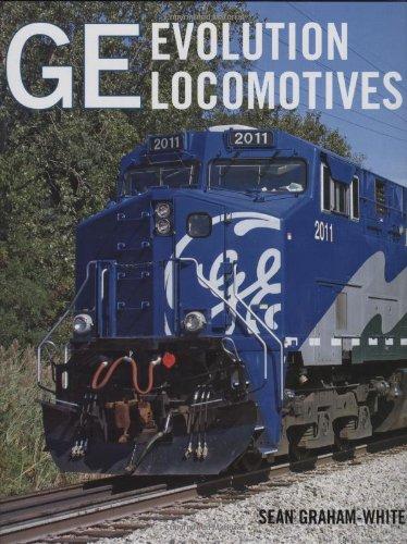 GE Evolution Locomotives: Sean Graham-White