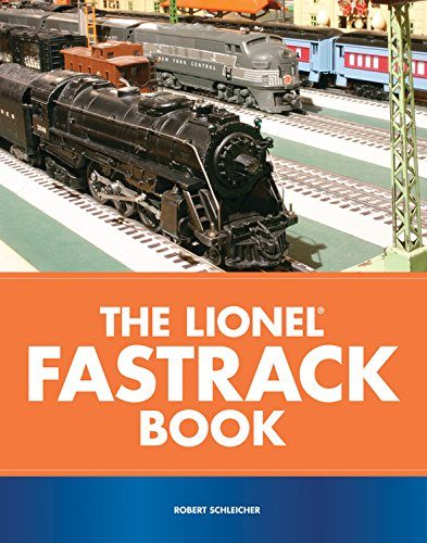 The Lionel FasTrack Book (9780760323526) by Robert Schleicher