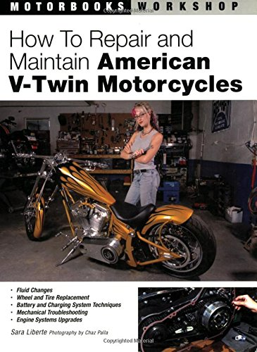 9780760323540: How to Repair and Maintain American V-twin Motorcycles: 0 (Motorbooks Workshop)