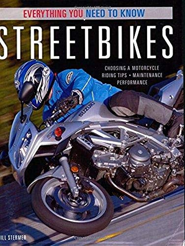 9780760323625: Streetbikes: Everything You Need to Know
