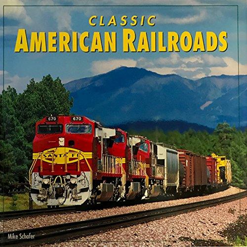 9780760323632: Classic American Railroads