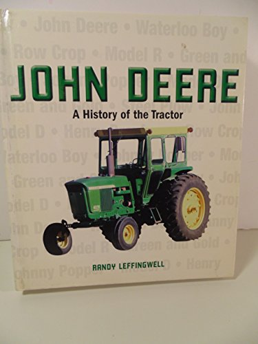 9780760323755: John Deere, a History of the Tractor
