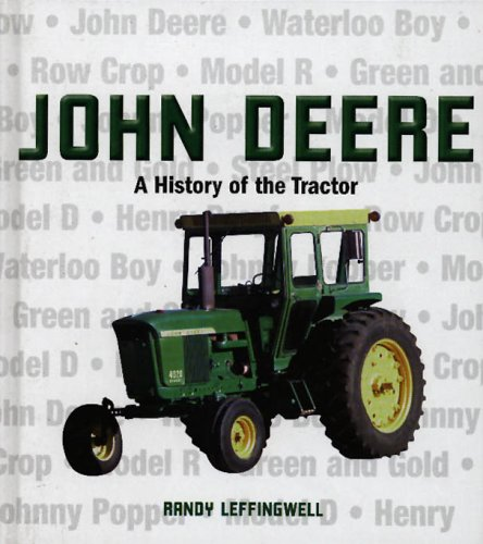 9780760323755: John Deere - A History Of The Tractor
