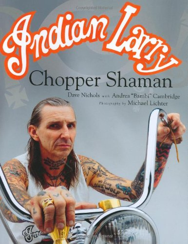 9780760323823: Indian Larry: Chopper Shaman