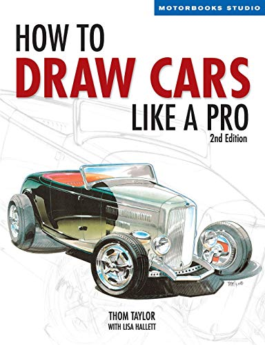 9780760323915: How to Draw Cars Like a Pro, 2nd Edition (Motorbooks Studio)