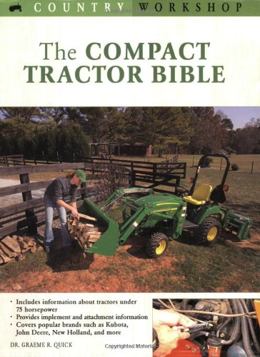 9780760323939: The Compact Tractor Bible (Country Workshop)