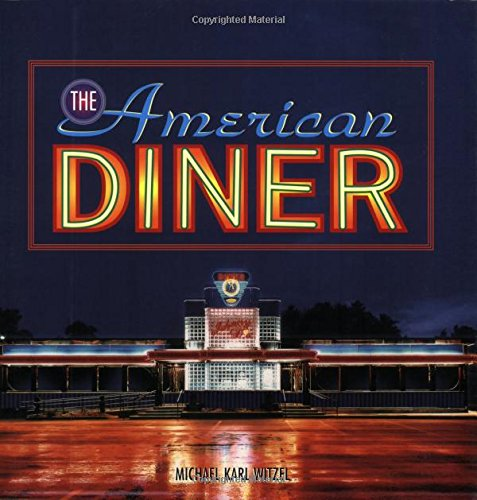 9780760324349: The American Diner (Motorbooks Classic)