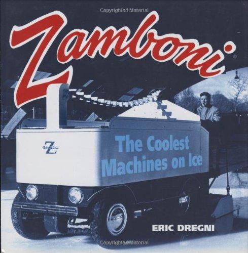9780760324394: Zamboni: The Coolest Machines on Ice