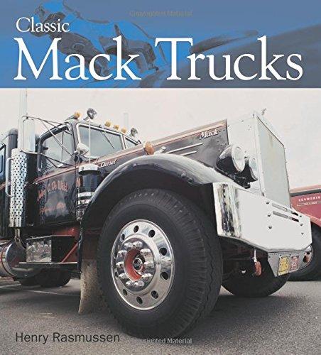 Classic Mack Trucks: Rasmussen, Henry