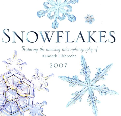 Snowflakes 2007 (0760325103) by Libbrecht, Kenneth